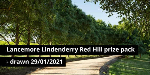 Lancemore Lindenderry Red Hill prize package - drawn 29/01/2021