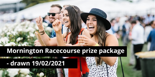 Mornington Racecourse prize package - drawn 19/02/2021