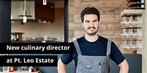 New culinary director at Pt. Leo Estate