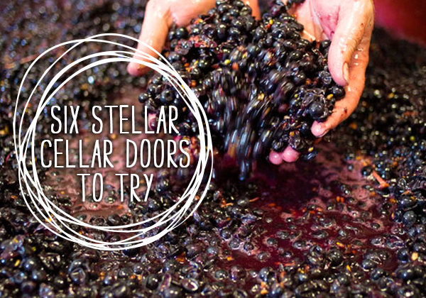 Six Stellar Small Cellar Doors To Try
