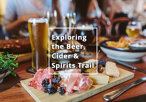 The big reveal: 14 reasons to explore the Beer, Cider and Spirits Trail