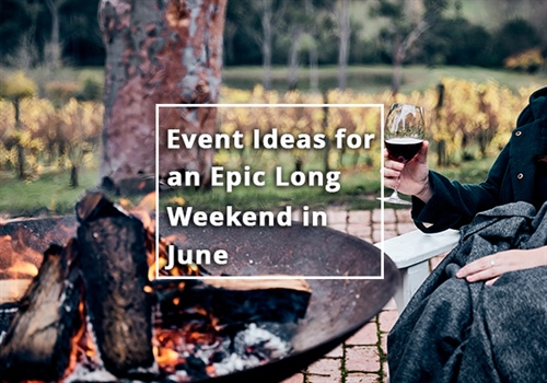 Event Ideas for an Epic Long Weekend in June