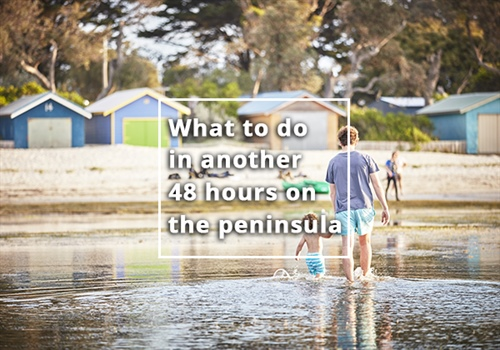 What to do in another 48 hours on the Mornington Peninsula